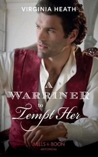 Cover Warriner To Tempt Her (Mills & Boon Historical) (The Wild Warriners, Book 3)