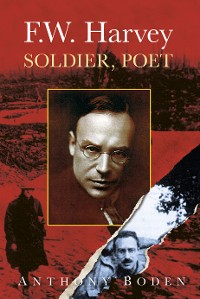 Cover F.W. Harvey: Soldier, Poet