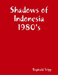 Cover Shadows of Indonesia 1980's