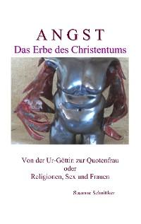 Cover Angst - Das Erbe des Christentums