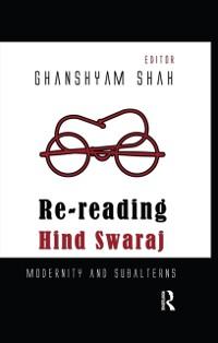 Cover Re-reading Hind Swaraj