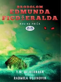 Cover Brodolom Edmunda Ficdžeralda - Kratka Priča