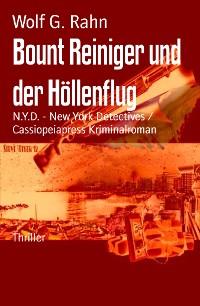 Cover Bount Reiniger und der Höllenflug