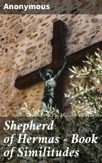 Cover Shepherd of Hermas - Book of Similitudes