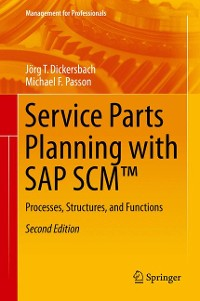 Cover Service Parts Planning with SAP SCM™