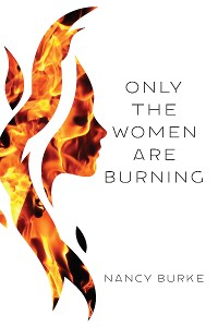 Cover Only the Women Are Burning