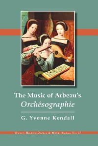 Cover The Music of Arbeau's Orchésographie