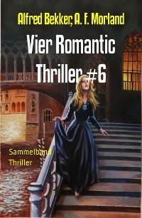 Cover Vier Romantic Thriller #6