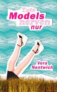 Cover Tote Models nerven nur