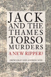 Cover Jack and the Thames Torso Murders