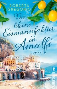 Cover Die kleine Eismanufaktur in Amalfi