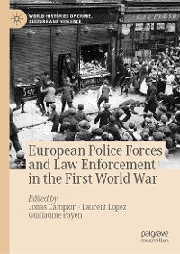 Cover European Police Forces and Law Enforcement in the First World War