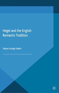Cover Hegel and the English Romantic Tradition