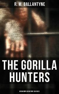 Cover The Gorilla Hunters (Musaicum Adventure Classics)