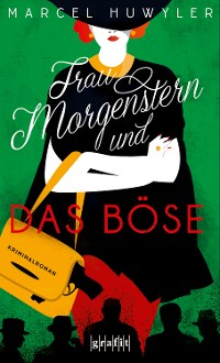 Cover Frau Morgenstern und das Böse