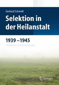 Cover Selektion in der Heilanstalt 1939-1945