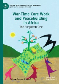 Cover War-Time Care Work and Peacebuilding in Africa