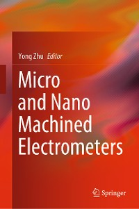Cover Micro and Nano Machined Electrometers