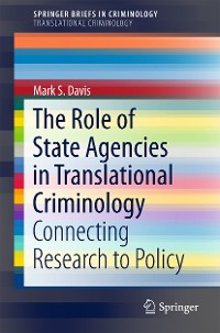 Cover The Role of State Agencies in Translational Criminology