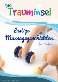 Cover Die Trauminsel - lustige Massagegeschichten für Kinder