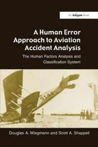 Cover Human Error Approach to Aviation Accident Analysis