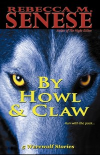 Cover By Howl & Claw: 5 Werewolf Stories