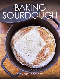 Cover Baking Sourdough
