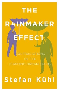 Cover The Rainmaker Effect