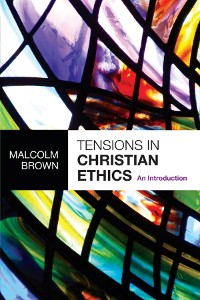 Cover Tensions in Christian Ethics