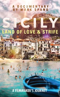 Cover Sicily: Land of Love and Strife