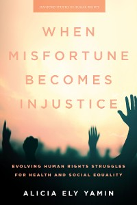 Cover When Misfortune Becomes Injustice