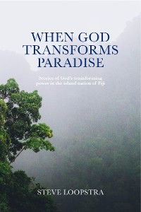 Cover When God Transforms Paradise