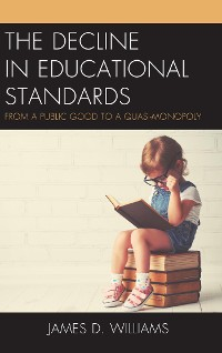 Cover The Decline in Educational Standards