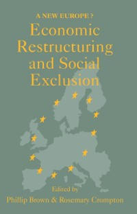 Cover Economic Restructuring And Social Exclusion
