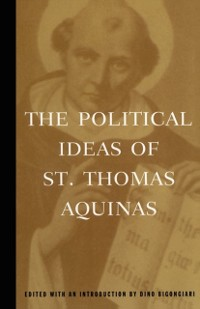 Cover Political Ideas of St. Thomas Aquinas