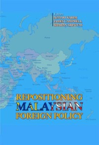 Cover Repositioning Malaysian Foreign Policy