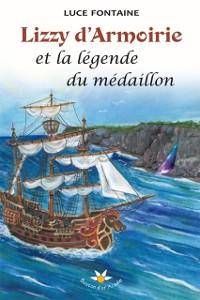Cover Lizzy d'Armoirie et la legende du medaillon