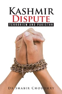 Cover Kashmir Dispute Terrorism and Pakistan