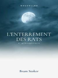 Cover L'Enterrement des rats et autres nouvelles