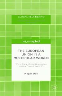 Cover The European Union in a Multipolar World