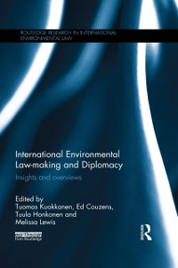 Cover International Environmental Law-making and Diplomacy