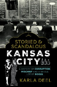Cover Storied & Scandalous Kansas City
