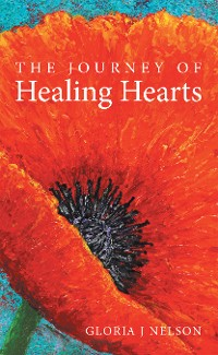 Cover The Journey of Healing Hearts