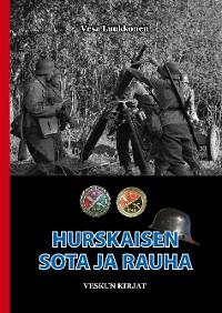 Cover Hurskaisen sota ja rauha