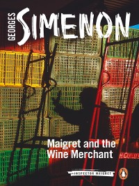Cover Maigret and the Wine Merchant