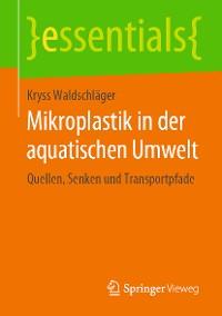Cover Mikroplastik in der aquatischen Umwelt