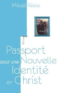 Cover Passport pour une Nouvelle Identité en Christ