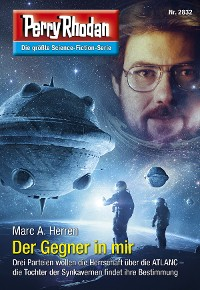 Cover Perry Rhodan 2832: Der Gegner in mir