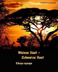 Cover Weisse Haut - Schwarze Haut