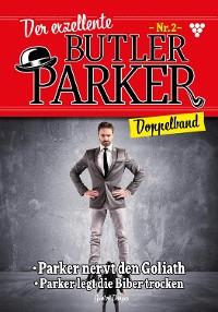 Cover Der exzellente Butler Parker Doppelband 2 – Kriminalroman